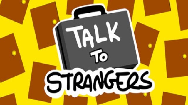 Talk to Strangers Release Date
