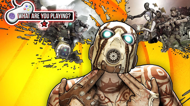 what are you playing borderlands 2
