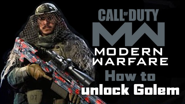 how to unlock Golem in Modern Warfare