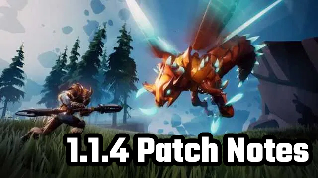 dauntless 1.1.4 update patch notes