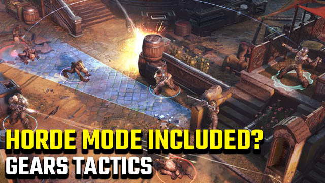 Gears Tactics Horde mode