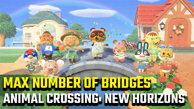How many bridges in Animal Crossing: New Horizons?