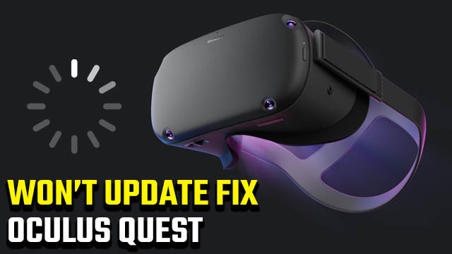 Oculus Quest won't update fix