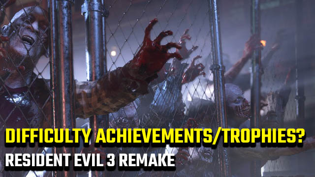 Resident Evil 3 remake difficulty Trophies and Achievements