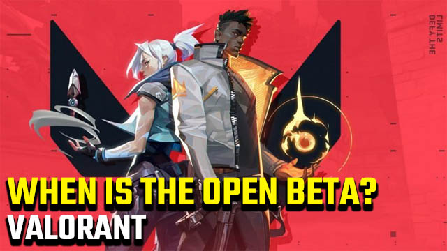 When is the Valorant open beta