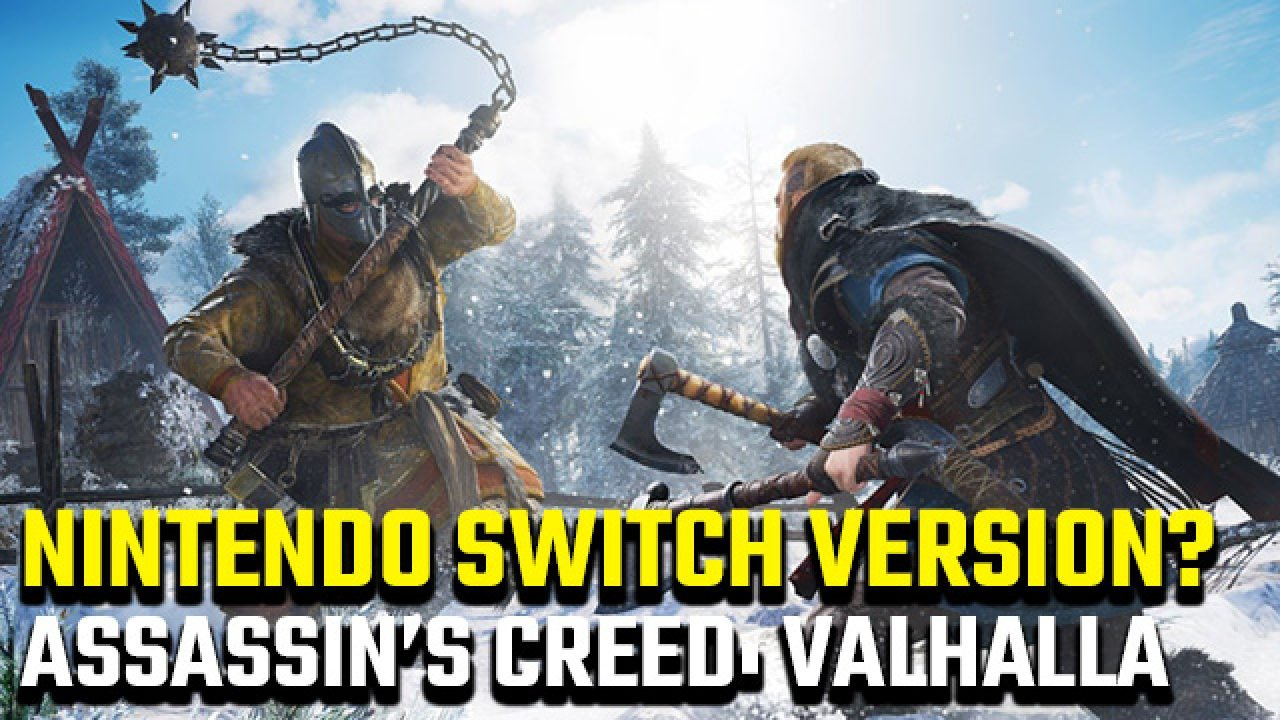 Is There An Assassin S Creed Valhalla Nintendo Switch Release