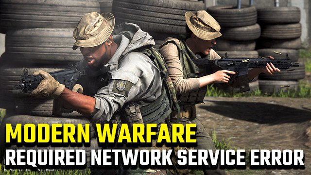 Call of Duty Modern Warfare A required network service has failed