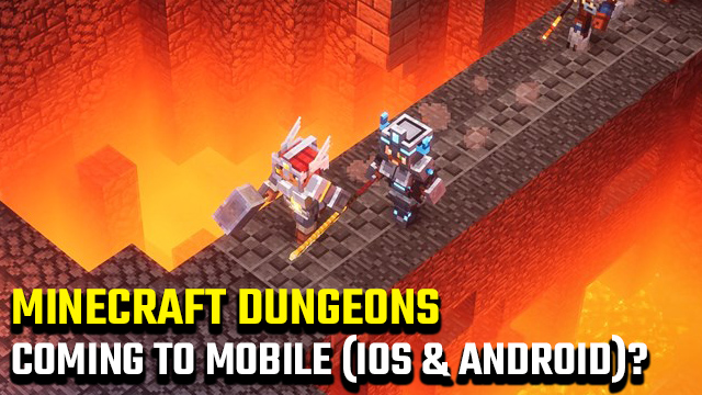 Minecraft Dungeons mobile release date