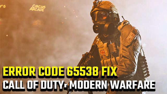 Modern Warfare error code 65538 fix