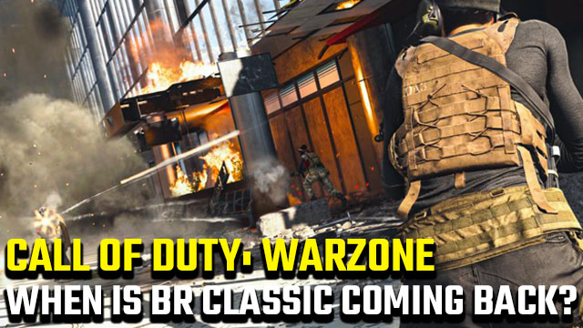 When is BR Classic coming back to Call of Duty: Warzone?