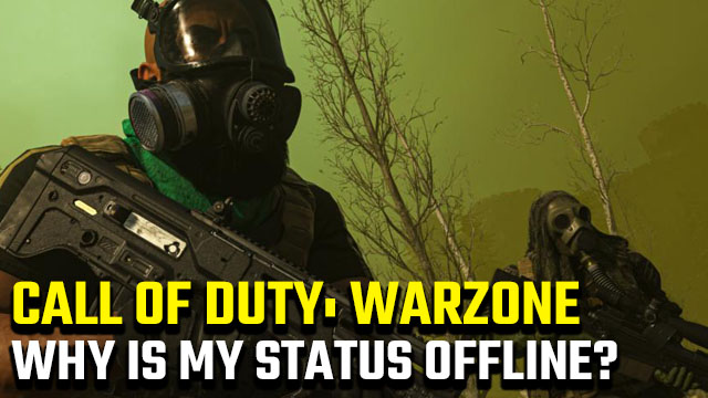 Why is my status offline on Call of Duty: Warzone?