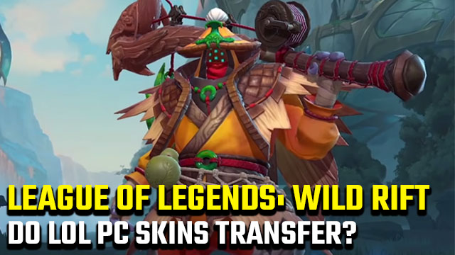 Do LoL PC skins work in League of Legends: Wild Rift?