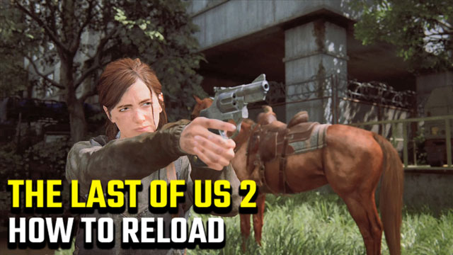 How-to-reload-in-The-Last-of-Us-2