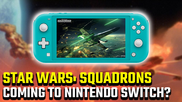 Star Wars: Squadrons Nintendo Switch