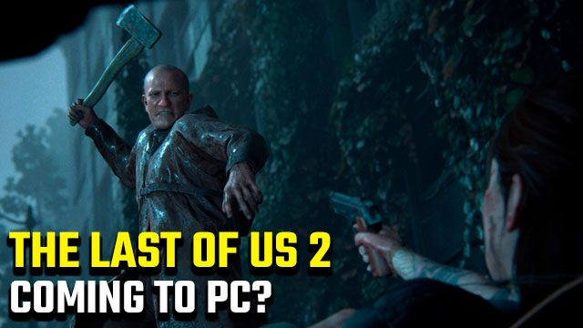 The Last of Us 2 PC
