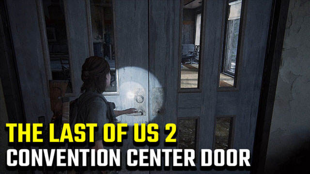 The-Last-of-Us-2-Seattle-Convention-Center-Locked-Door