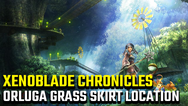Xenoblade Chronicles Orluga Grass Skirt Location