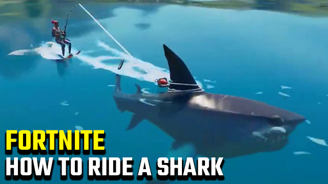 how to ride a shark in Fortnite