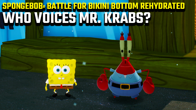 spongebob battle for bikini bottom rehydrated who voices mr krabs