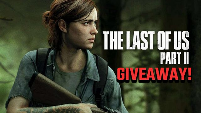 the last of us 2 giveaway
