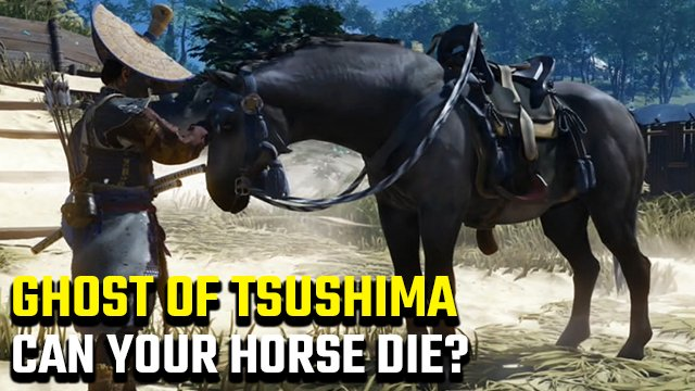 Can your horse die in Ghost of Tsushima