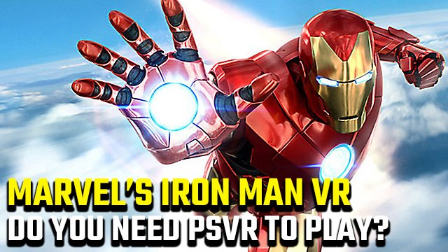 Do you need PSVR to play Iron Man