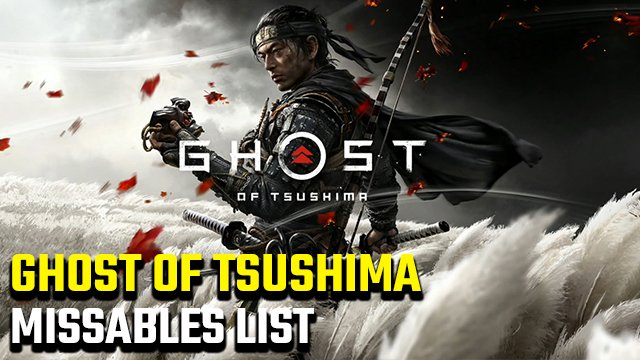 Ghost of Tsushima Missables List