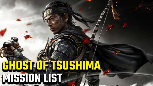 Ghost of Tsushima Mission List