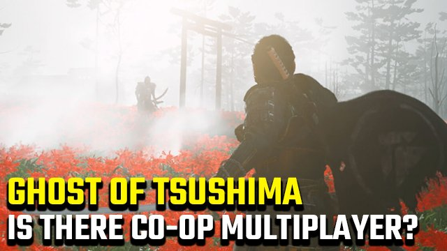 Ghost of Tsushima co-op multiplayer