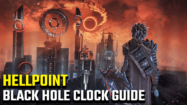 Hellpoint Black Hole Clock