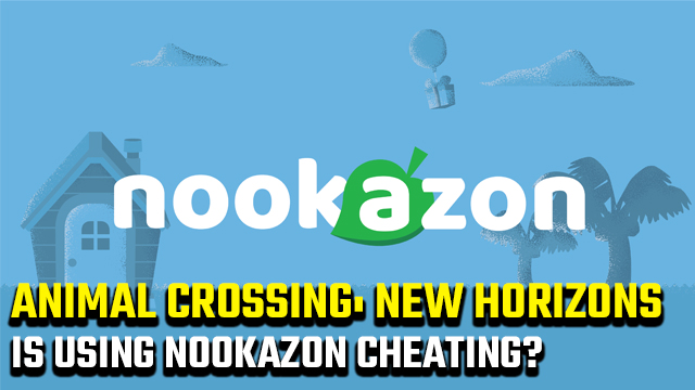 Is using Nookazon cheating?