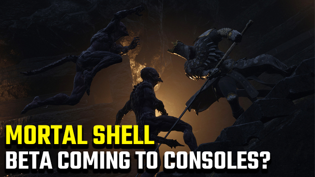 Mortal Shell PS4 and Xbox One beta