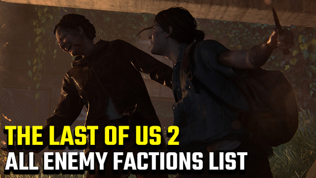 The Last of Us 2 factions