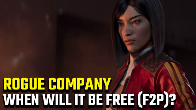 When is Rogue Company going to be free?