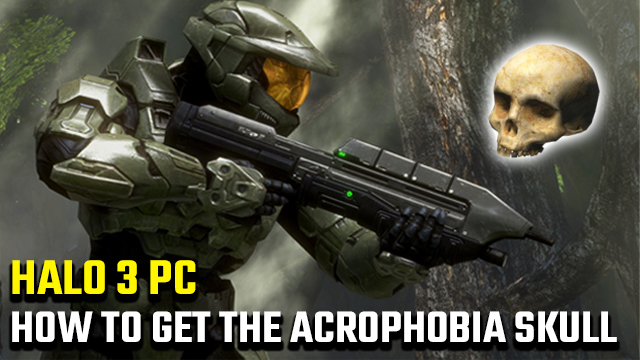 how to get the Acrophobia Skull in Halo 3 PC
