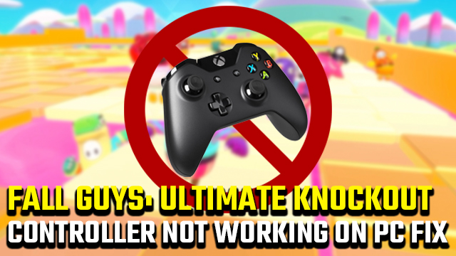 Fall Guys controller not working on PC fix