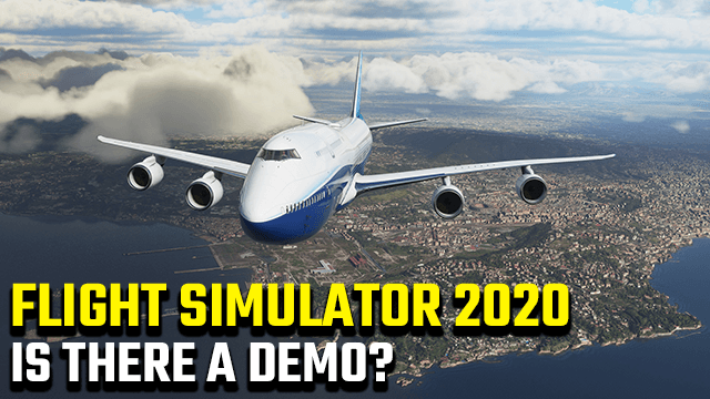 Microsoft Flight Simulator 2020 Demo