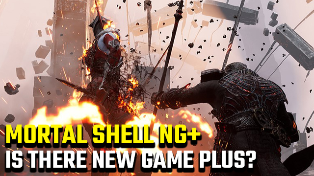 Mortal Shell new game plus