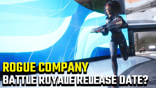 Rogue Company battle royale release date
