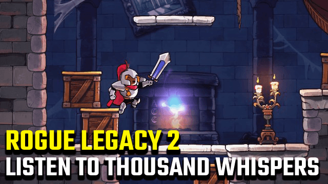 Rogue Legacy 2 Decipher Thousand Whispers