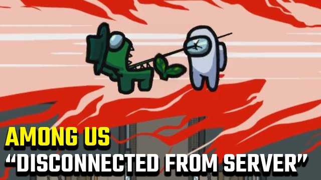 Among Us Disconnected From Server Error Fix Gamerevolution
