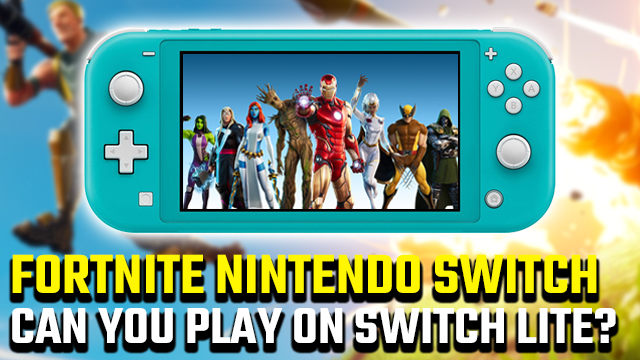 Can You Play Fortnite On Nintendo Switch Lite Gamerevolution