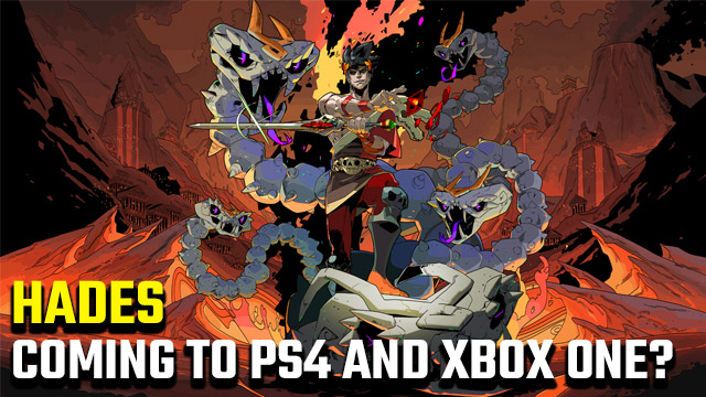 Hades PS4 and Xbox One