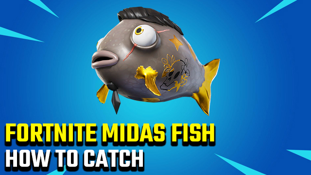 How to catch the Midas Fish in Fortnite
