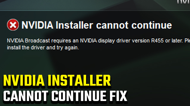 Nvidia Broadcast 'Requires display driver version R455 or later' error fix