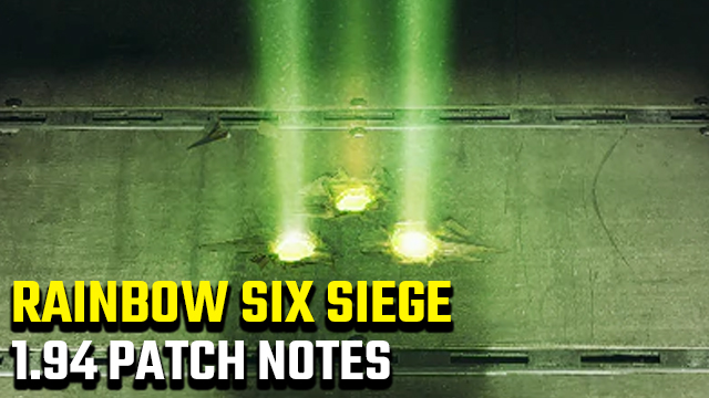 Rainbow Six Siege 1.94 Update Patch Notes