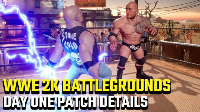 WWE 2k Battlegrounds day one patch details