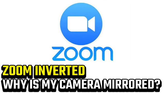 is Zoom inverted