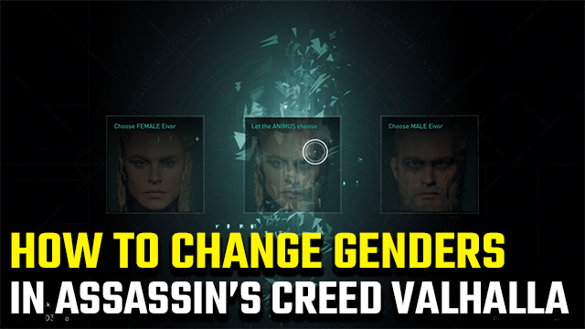 Assassin's Creed Valhalla Change Genders | How to switch between male and female Eivor - GameRevolution