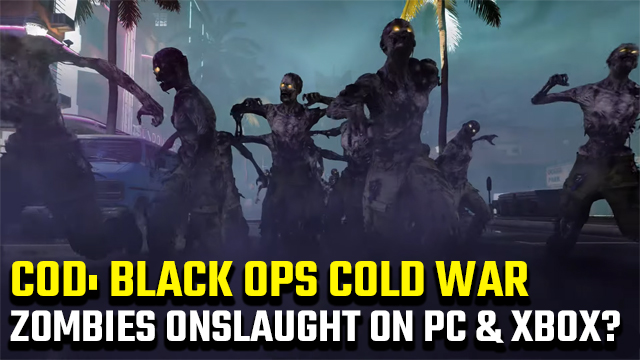 Black Ops Cold War Zombies Onslaught Xbox and PC release date